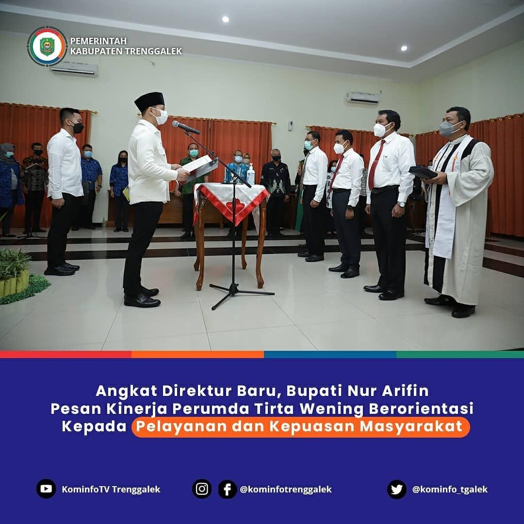 Angkat Direktur Baru, Bupati Nur Arifin Minta PUDAM Tirta Wening Berorientasi Kepada Pelayanan dan Kepuasan Masyarakat