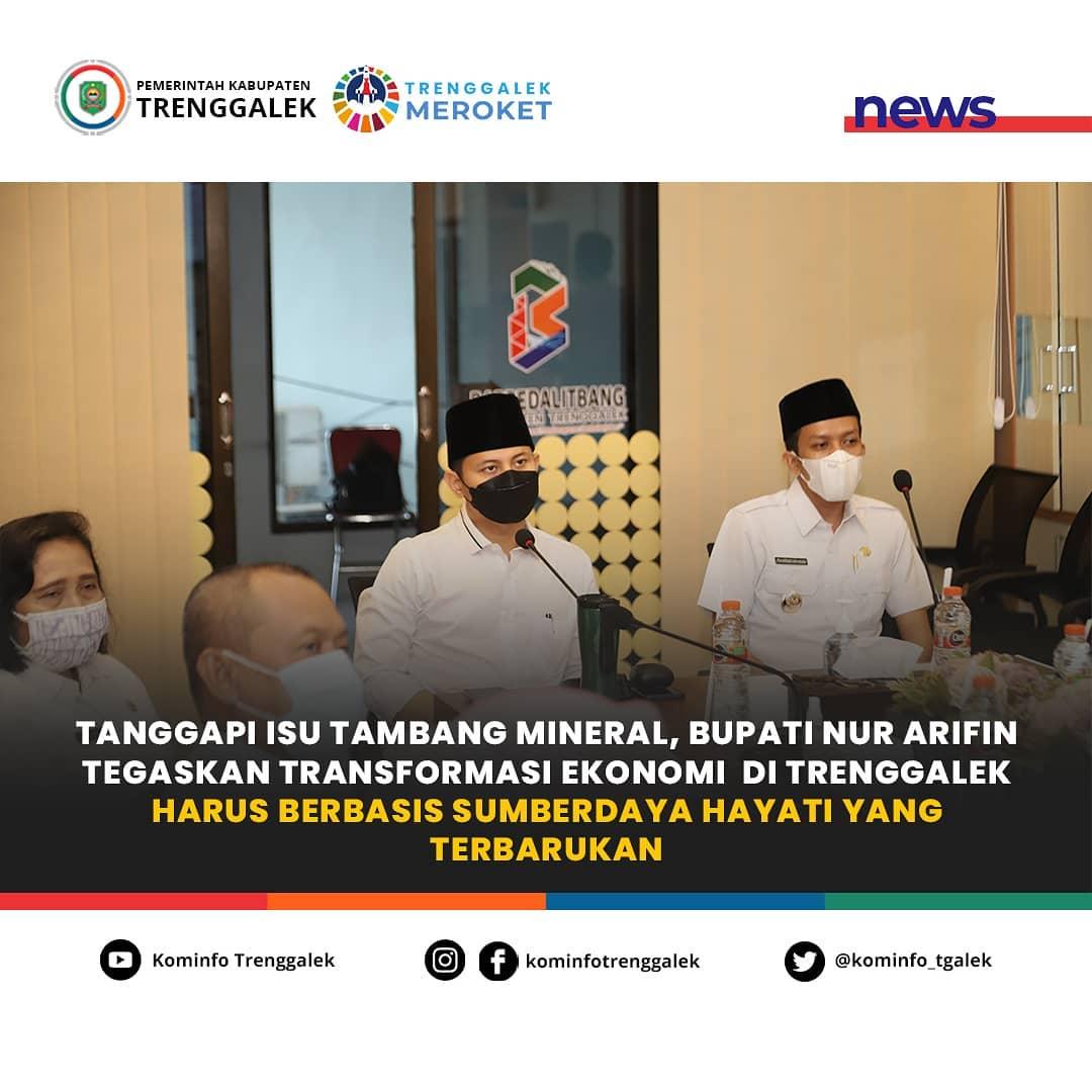 Bupati Trenggalek Mochamad Nur Arifin berikan tanggapan terkait munculnya isu yang marak beredar di media sosial tentang rencana eksploitasi mineral di Kabupaten Trenggalek
