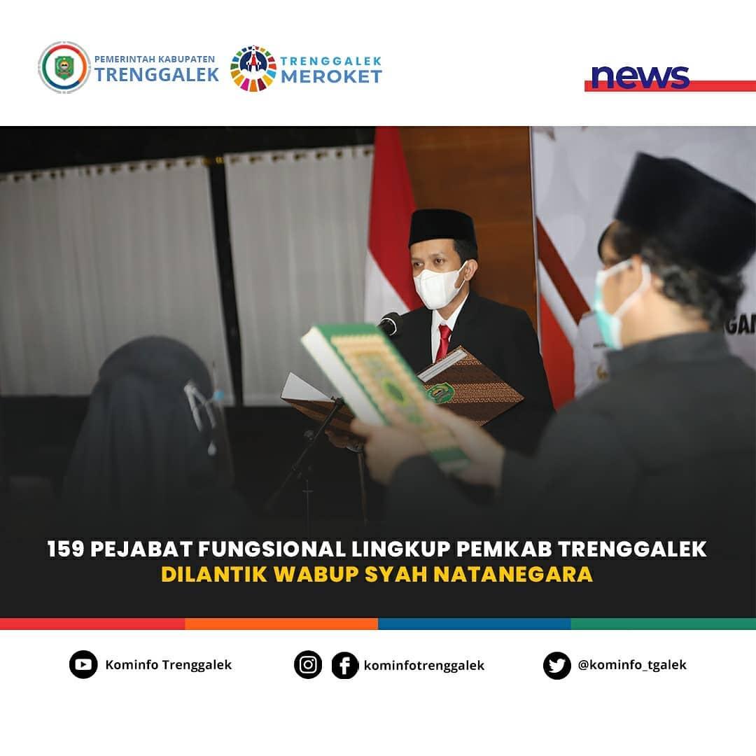 Pengambilan Sumpah Janji Oleh 159 ASN Lingkup Pemerintah Kabupaten Trenggalek Sebagai Pejabat Fungsional
