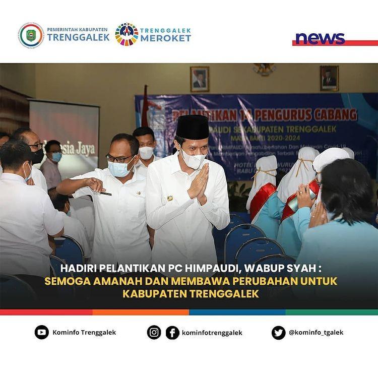 Hadiri Pelantikan PC HIMPAUDI, Wabup Syah : Semoga Amanah dan Membawa Perubahan Untuk Kabupaten Trenggalek