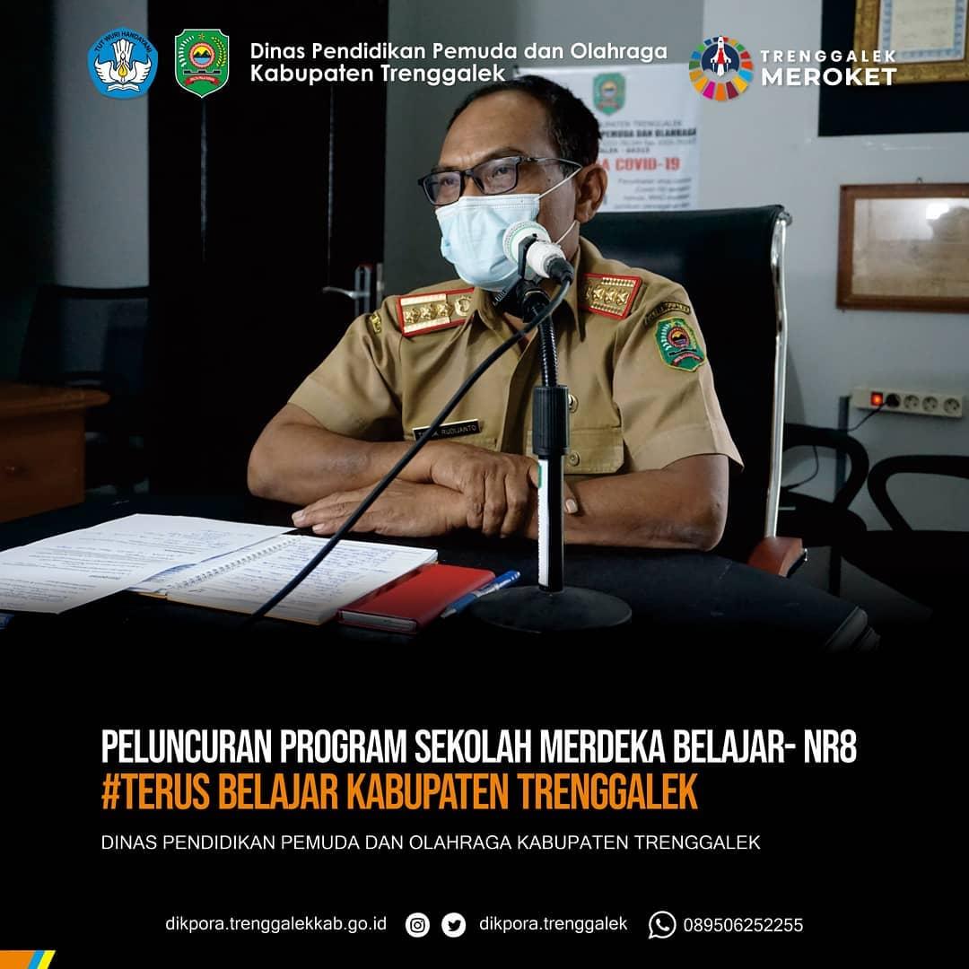 Peluncuran Program Sekolah Merdeka Belajar- NR8 Oleh Dinas Pendidikan Pemuda Dan Olahraga Kabupaten Trenggalek