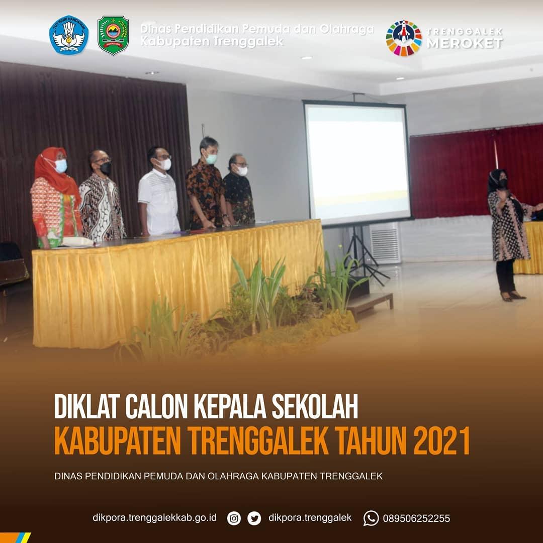 Diklat Calon Kepala Sekolah Di Kabupaten Trenggalek Tahun 2021