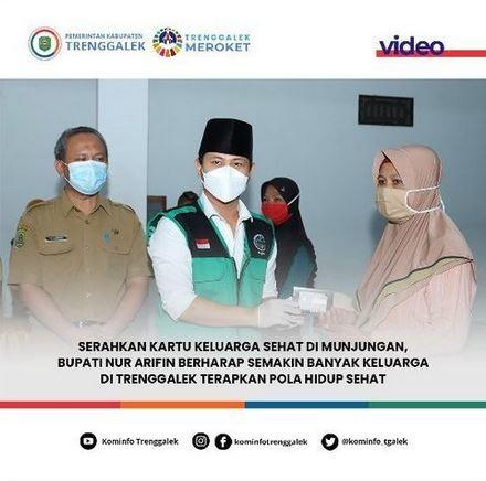 Serahkan Kartu Keluarga Sehat di Munjungan, Bupati Nur Arifin Berharap Semakin Banyak Keluarga di Trenggalek Terapkan Pola Hidup Sehat