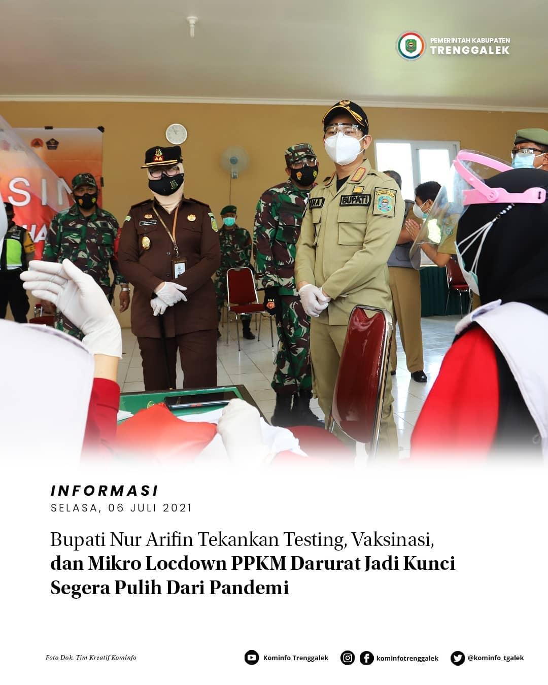 Bupati Nur Arifin Tekankan Testing, Vaksinasi, dan Micro Locdown PPKM Darurat Jadi Kunci Segera Pulih Dari Pandemi