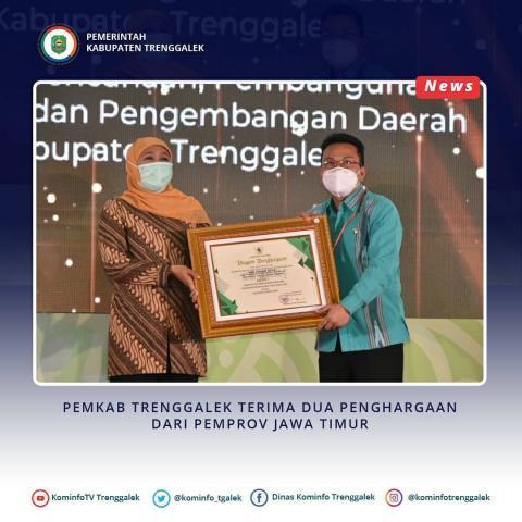 Pemkab Trenggalek terima dua penghargaan dari pemerintah Provinsi Jawa Timur
